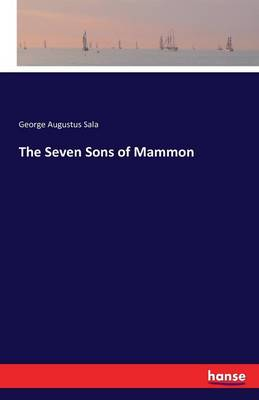 The Seven Sons of Mammon (Paperback)