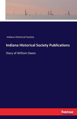 Indiana Historical Society Publications (Paperback)