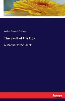 The Skull of the Dog (Paperback)