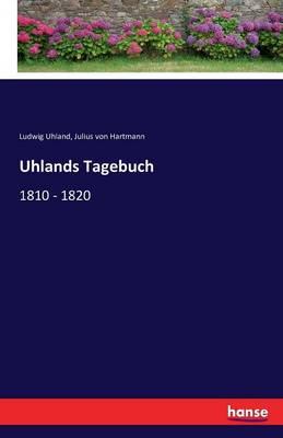 Uhlands Tagebuch (Paperback)