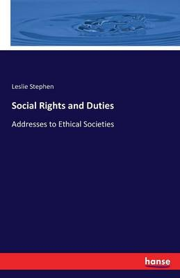 Social Rights and Duties (Paperback)