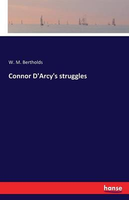 Connor D'Arcy's Struggles (Paperback)