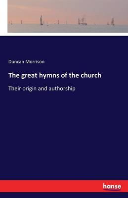 The Great Hymns of the Church (Paperback)