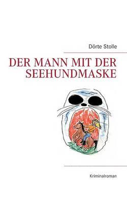 Der Mann Mit Der Seehundmaske (Paperback)