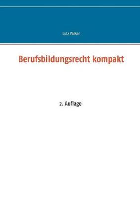 Berufsbildungsrecht Kompakt (Paperback)