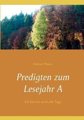 Predigten Zum Lesejahr a (Paperback)