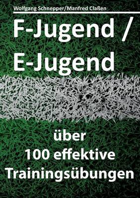 F-Jugend / E-Jugend (Paperback)
