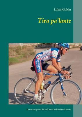 Tira Pa'lante (Paperback)