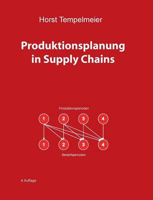 Produktionsplanung in Supply Chains (Paperback)