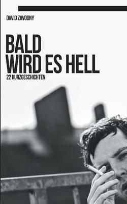Bald Wird Es Hell (Paperback)