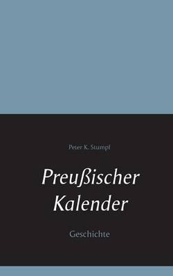 Preussischer Kalender (Paperback)