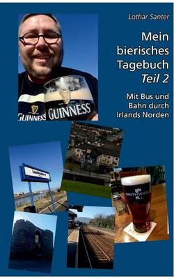 Mein Bierisches Tagebuch - Teil 2 (Paperback)