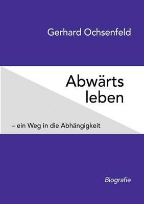 Abwarts Leben (Paperback)