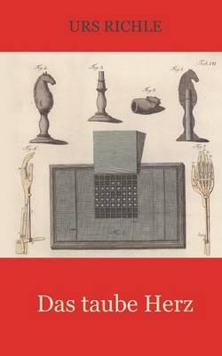Das Taube Herz (Paperback)