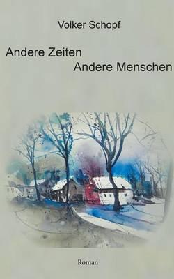 Andere Zeiten - Andere Menschen (Paperback)