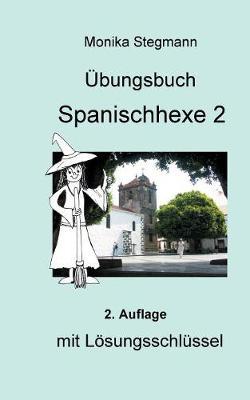 Ubungsbuch Spanischhexe 2 (Paperback)