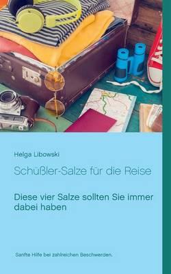 Schussler-Salze Fur Die Reise (Paperback)