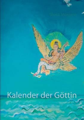 Kalender Der Gottin (Paperback)