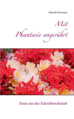 Mit Phantasie Angeruhrt (Paperback)