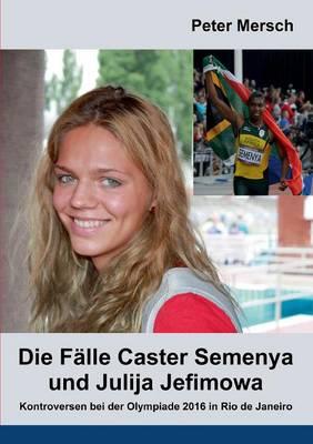 Die Falle Caster Semenya Und Julija Jefimowa (Paperback)