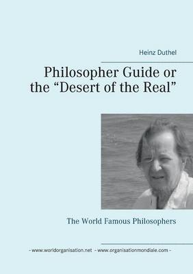 Philosopher Guide or the Desert of the Real (Paperback)