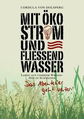Mit Okostrom Und Fliessend Wasser (Paperback)
