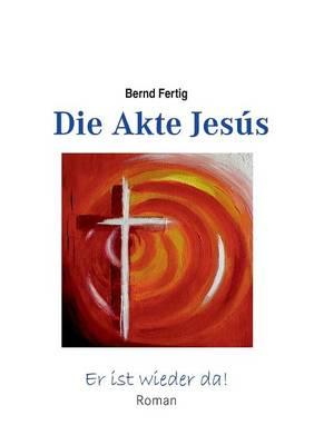 Die Akte Jesus (Paperback)