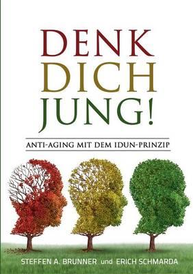 Denk Dich Jung! (Paperback)