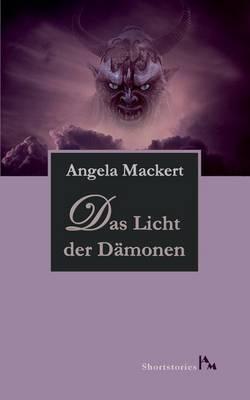 Das Licht Der Damonen (Paperback)