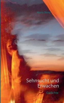 Sehnsucht Und Erwachen (Paperback)