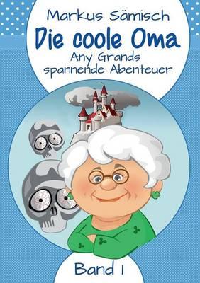 Die coole Oma (Paperback)