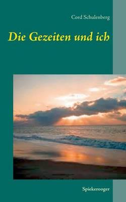Die Gezeiten Und Ich (Paperback)