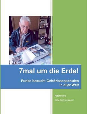 7mal Um Die Erde (Paperback)