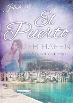 El Puerto - Der Hafen (Paperback)
