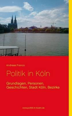 Politik in Koln (Paperback)