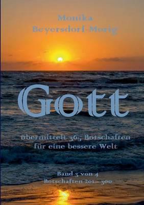 Gott Ubermittelt 365 Botschaften Band 3 (Paperback)