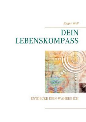 Dein Lebenskompass (Paperback)