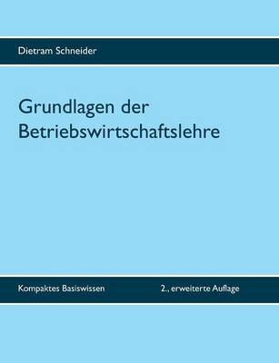 Grundlagen Der Betriebswirtschaftslehre (Paperback)