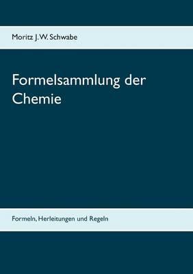 Formelsammlung Der Chemie (Paperback)