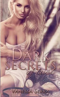 Dark secrets of lust (Paperback)