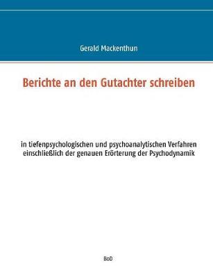 Berichte an Den Gutachter Schreiben (Paperback)