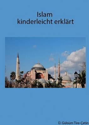 Islam Kinderleicht Erklart (Paperback)