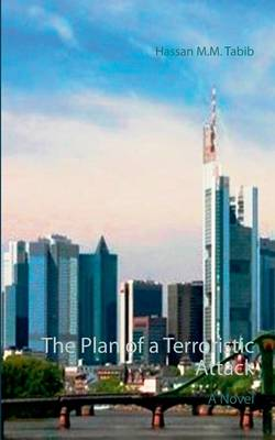 The Plan of a Terroristic Attack (Paperback)