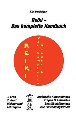 Reiki - Das komplette Handbuch (Paperback)