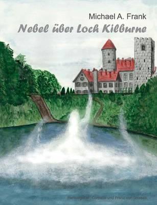 Nebel Uber Loch Kilburne (Paperback)