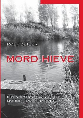 Mord Hieve (Paperback)