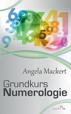 Grundkurs Numerologie (Paperback)