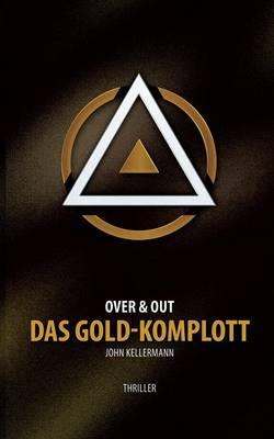 Das Gold-Komplott (Paperback)