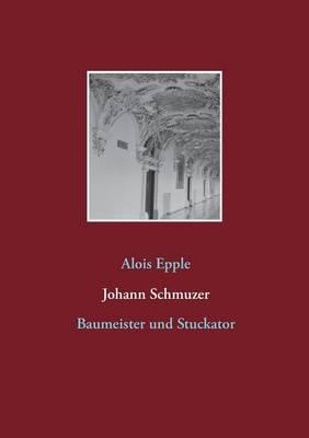 Johann Schmuzer (Paperback)