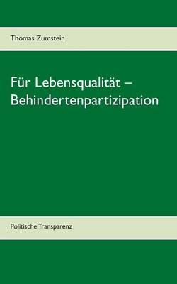 Fur Lebensqualitat - Behindertenpartizipation (Paperback)